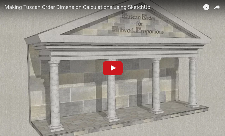 Scalable Tuscan Order Dimensions With A SketchUp Calculator