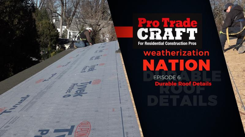 6-Roof Dry-in: Flashing and Underlayment_0.jpg